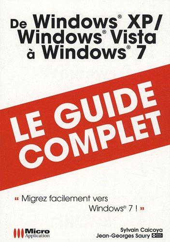 De Windows XP Windows Vista à Windows 7 par Sylvain Caicoya