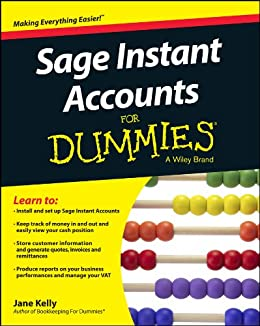 Sage Instant Accounts For Dummies (For Dummies (Computers)) by [Kelly, Jane E.]