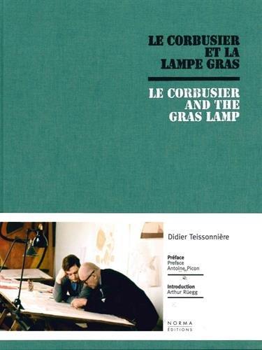 Le Corbusier et la lampe Gras