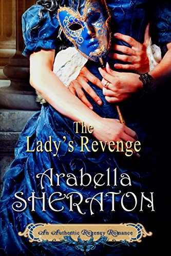the-ladys-revenge-an-authentic-regency-romance-english-edition