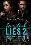 Twisted Lies 2 (Dirty Secrets)