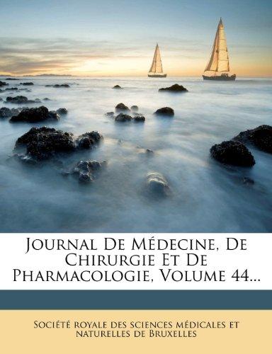 Journal de Medecine, de Chirurgie Et de Pharmacologie, Volume 44...