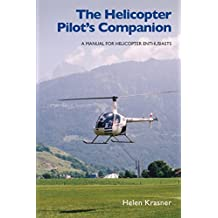Helicopter Pilot's Companion: A Manual for Helicopter Enthusiasts