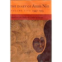 The Diary of Anais Nin, Vol. 5: 1947-1955