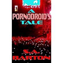 A Pornodroid's Tale