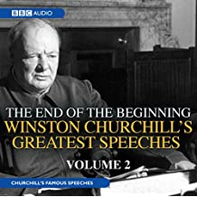 Winston Churchill's Greatest Speeches: Volume 2: The End Of The Beginning (BBC Audio)