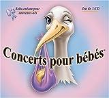 Concerts pour bebes - La boite-cadeau pour nouveau-ne (Coffret de 3-DC) by Unknown (2006-04-12)