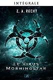 LE VIRUS MORNINGSTAR INTEGRALE
