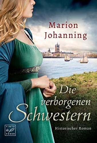Johanning, Marion: Die verborgenen Schwestern