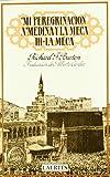 Mi peregrinación a Medina y la Meca: III- La Meca (Nan-Shan)