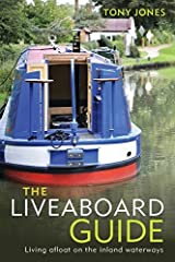 The Liveaboard Guide: Living Afloat on the Inland Waterways Paperback