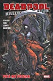Deadpool Killer-Kollektion: Bd. 13: Pieta mit Pistolen