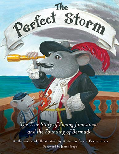 The Perfect Storm: The True Story of Saving Jamestown and the Founding of Bermuda (English Edition)