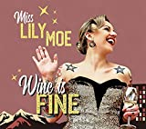 Wine Is Fine (Lim.ed.) [Vinyl LP]