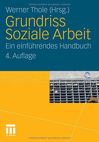Grundriss Soziale Arbeit: Ein einführendes Handbuch