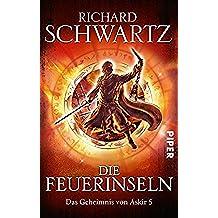 Die Feuerinseln: Das Geheimnis von Askir 5 (German Edition)
