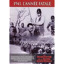 1941 : l'année fatale
