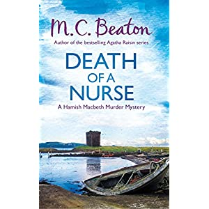 Death of a Nurse (Hamish Macbeth Book 31)