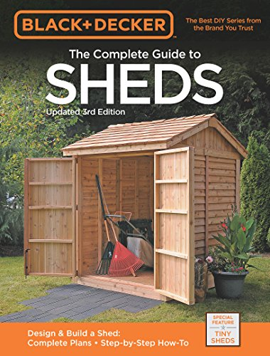 Black & Decker The Complete Guide to Sheds 3rd Edition (Black & Decker Complete Guide) (English Edition)