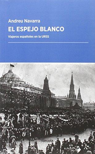 El Espejo Blanco (Periplos) por Andreu Navarra Ordoño (1981-)
