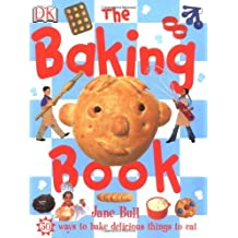 The Baking Book by Jane Bull (2005-10-06)