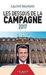 Les Dessous de la campagne 2017 par Neumann