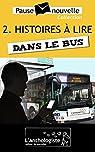 Histoires à lire dans le bus