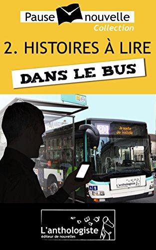 Bus-cart (Histoires à lire dans le bus - 10 nouvelles, 10 auteurs - Pause-nouvelle t2)