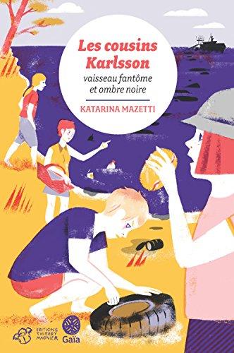 Les cousins Karlsson Tome 5 - Vaisseau fantôme et...