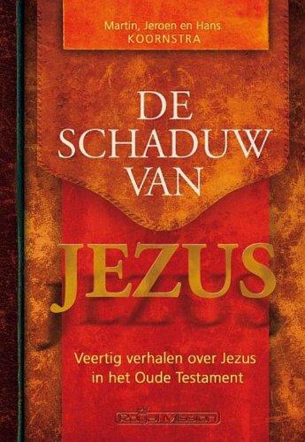 SCHADUW VAN JEZUS, DE