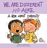 We Are Different and Alike: A Book about Diversity (Just for Me Books)