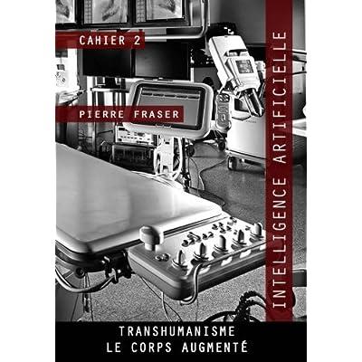 Intelligence artificielle et transhumanisme: La puissance des technomythes