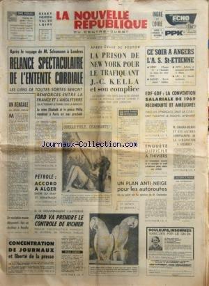 NOUVELLE REPUBLIQUE (LA) [No 8259] du 13/11/1971 - APRES LE VOYAGE DE SCHUMANN A LONDRES / RELANCE SPECTACULAIRE DE L'ENTENTE CORDIALE - LA REINE ELISABETH ET LE PRINCE PHILIP -UN BENGALE PAR DUFAU -LA PRISON DE NEW YORK POUR LE TRAFIQUANT J.C. KELLA ET SON COMPLICE -PETROLE / ACCORD A ALGER -FORD VA PRENDRE LE CONTROLE DE RICHIER -CONCENTRATION DE JOURNAUX ET LIBERTE DE LA PRESSE -CHABAN-DELMAS ET LES AUTRES COMPAGNONS DE LA LIBERATION A COLOMBEY -LES SPORTS