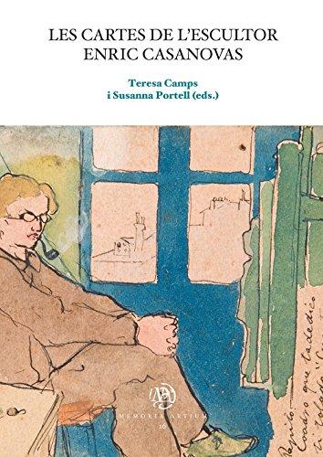 Cartes de l'escultor Enric Casanovas, Les (eBook) (Catalan Edition) por Teresa Camps