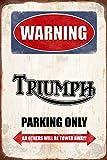 Warning triumph Parking only park schild tin sign schild aus blech garage