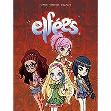 Elfées (Les) - tome 9 - Les Elfées (9)