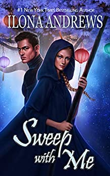Sweep with Me (Innkeeper Chronicles Book 5) (English Edition) van [Andrews, Ilona]