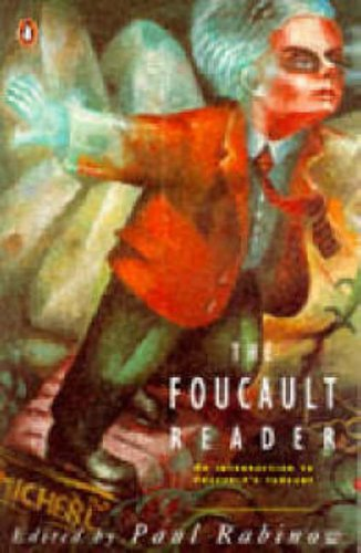 The Foucault Reader: An Introduction to Foucault's Thought (Penguin Social Sciences) by Michel Foucault (March 28, 1991) Paperback