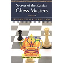 Secrets of the Russian Chess Master – Fundamentals of the Game V 1