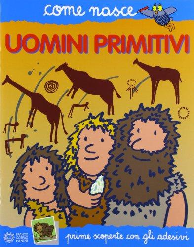 Giochi di uomini primitivi