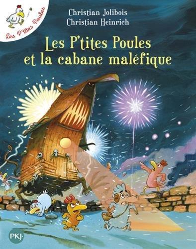 Les P'tites Poules et la cabane malfique T15 (15)