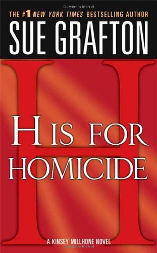 """H"" is for Homicide (Kinsey Millhone Mysteries)"