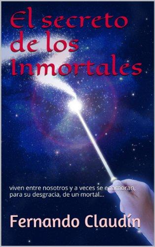 El secreto de los Inmortales por Fernando Claudín