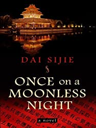 Once on a Moonless Night (Wheeler Hardcover) by Sijie Dai (2009-10-01)