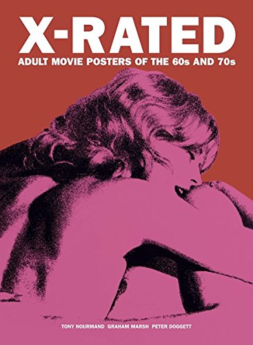 X-rated : adult movie posters of the 60s and 70s par Peter Doggett
