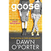 Goose (Paper Aeroplanes Book 2)