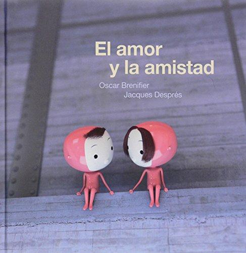 El amor y la amistad