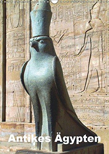 Antikes Ägypten (Wandkalender 2019 DIN A3 hoch): Ägypten im Altertum - Bauten, Statuen, Reliefs und Malereien (Monatskalender, 14 Seiten ) (CALVENDO Orte)