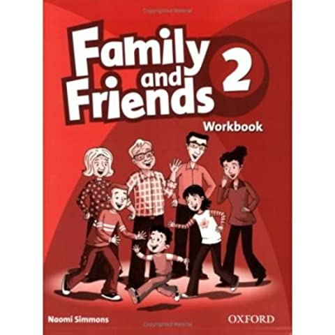 [(Family and Friends 2: Workbook)] [Author: Naomi Simmons] published on (March, 2009)