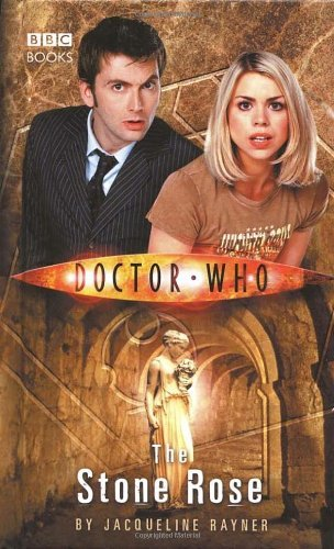The Stone Rose (Doctor Who (BBC Hardcover)) by Jac Rayner (2006-06-13) Jac Rose